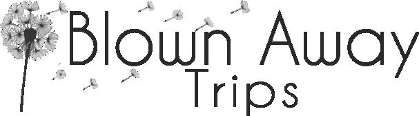 Blown Away Trips